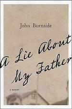NEW A Lie About My Father: A Memoir by John Burnside