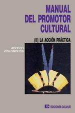 Manual del Promotor Cultural II by Adolfo Colombres (1991, Paperback)