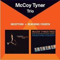 Mccoy Tyner - Inception/Reaching Fourth (plus 2 bonus tracks) McCoy Tyner Trio