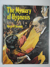 The Mystery of Hypnosis, Marge Kennedy, Contemporary Perspectives, 1979