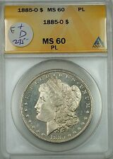 1885-O Silver Morgan Dollar Coin, ANACS MS-60 PL(Looks DMPL), Better Coin, JT