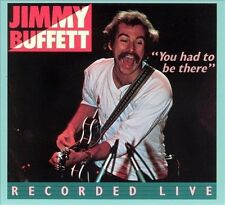 Audio CD: You Had To Be There: Jimmy Buffett In Concert, Jimmy Buffett. Good Con