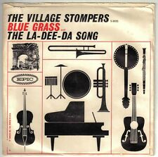 VILLAGE STOMPERS  (Blue Grass)  Epic 5-9655 + PS = VINTAGE RECORD!