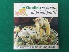 Lisa BIONDI - GRADINA VI INVITA AI PRIMI PIATTI (1968) 80 ricette di cucina