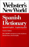 Webster's New World Spanish Dictionary Paperback Mike Gonzalez