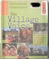 THE VILLAGE VOICE Documenti e immagini dai paesi di lingua inglese INVERNIZZI