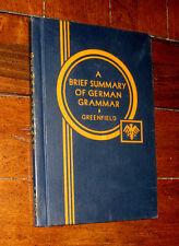 A Brief Summary of German Grammar by E.V. Greenfield (1914, D.C. Heath & Co.)