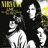 NIRVANA - LIVE,,, THE PAT O' BRIEN PAVILION DEL MAR 1991  CD NEW!
