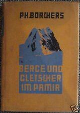 Berge und Gletscher im Pamir DÖAV  Bergsteigen Klettern Expedition Asien 1931 L