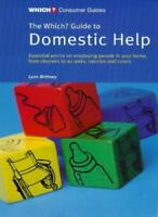 """""""Which?"""" Guide to Domestic Help (""""Which?"""" Consumer Guides) By Lynn Brittney"""