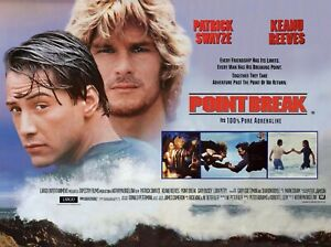 "POINT BREAK 1991 repro UK quad poster 30x40"" Patrick Swayze Keanu Reeves FREEP&P"