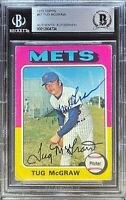 Tug McGraw Signed 1975 Topps #67 Card BAS COA BGS New York Mets Auto Autograph