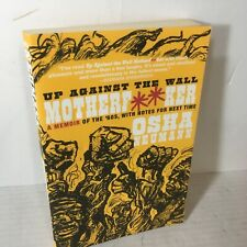 Up Against the Wall Motherf**Ker by Osha Nuemann 2008 Softcover