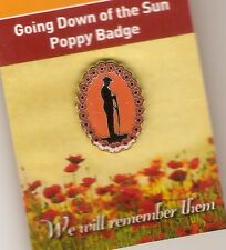 GOING DOWN OF THE SUN POPPY LAPEL PIN AUSTRALIA  - REMEMBERANCE DAY NOV 11th