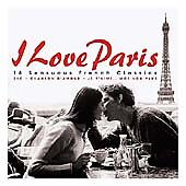 I Love Paris: 18 Sensuous French Classics, Various Artists, Very Good