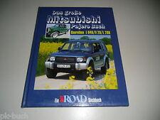 Bildband Das große Mitsubishi Pajero Buch L040 / V 20 / L 200 Stand 1996