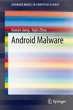 SpringerBriefs in Computer Science: Android Malware by Yajin Zhou and Xuxian...