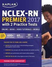 Kaplan Test Prep: Nclex-Rn Premier 2017 with 2 Practice Tests : Online + Book.