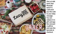$100 Lazy Dog Gift Card - 50% OFF (read description pls)