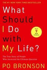 What Should I Do with My Life?: The True Story of People Who Answered the Ultima