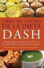Libro de Cocina de la Dieta DASH: Recetas Rapidas y deliciosas para perder peso,