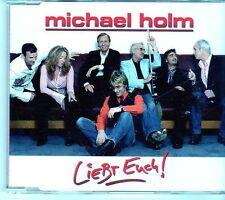 (EK494) Michael Holm, Liebt Euch - 2005 CD