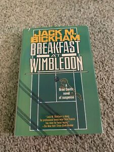 1991 Breakfast at Wimbledon Tennis Book Jack M Bickham with Dust Jacket