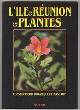 L'île de la Réunion par ses plantes