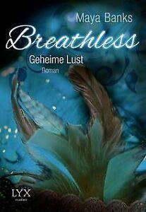 Breathless - Geheime Lust von Banks, Maya   Buch   Zustand sehr gut