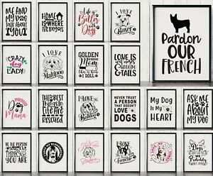 Funny Dog Wall Art Home Decor A4 & A3 Typography Posters & Prints