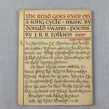 The Road Goes Ever On: A Song Cycle J. R. R. Tolkien Lord of the Rings Songbook