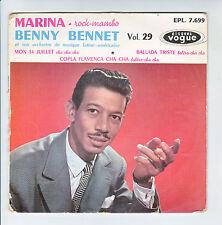 Benny BENNET Vinyl 45T EP N°29 MARINA Rock Mambo MON 14 JUILLET -VOGUE 7699 RARE