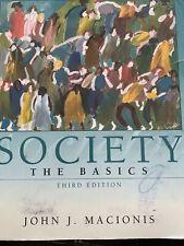 SOCIETY The Basics 3rd Edition John J Macionis Kenyon College Good Condition