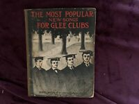 The Most Popular New Songs For Glee Clubs 1907 edition  paperback book