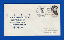 USS Baton Rouge SSN-689 Keel Laid November 18 1972 - Tazewell G Nicholson Cachet