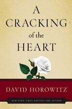 A Cracking of the Heart, David Horowitz, Good Condition, Book