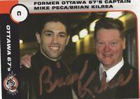 BRIAN KILREA SIGNED AUTOGRAPH 2002-2003 OTTAWA 67'S CARD HHOF PROOF #2