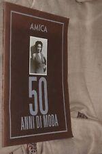 Album Figurine Amica 50 anni di moda COMPLETO 1986 vintage fashion L16 ^