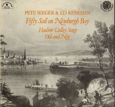 "PETE SEEGER & ED RENEHAN ""FIFTY SAIL ON NEWBURGH BAY"" FOLK 70'S LP"