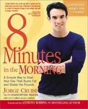 B000Q6GXWW 8 Minutes in the Morning: A Simple Way to Start Your Day That Burns
