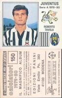 CALCIATORI 1979/80 Panini 1980 -Figurina-stickers n.150-JUVENTUS-TAVOLA*NEW