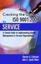 Cracking the Case of ISO 9001:2008 for Service, Second Edition: A Simple Guide t