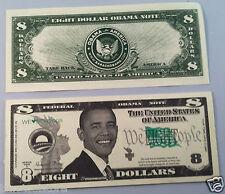 Eight DOLLARS Barack H. Obama FAKE DOLLAR BILLS Lot of 10-