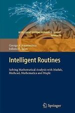 Intelligent Routines : Solving Mathematical Analysis with Matlab, Mathcad,...