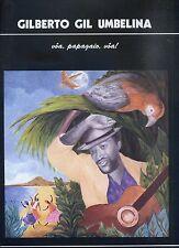 GILBERTO GIL UMBELINA Vôa, Papagaio, Vôa! PORTUGAL 1986 AFROBEAT NEAR MINT LP