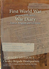 1 CAVALRY DIVISION 2 Cavalry Brigade Headquarters : 4 Aug 1914 - 31 March 1919