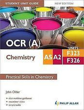 Very Good, OCR (A) AS/A2 Chemistry Student Unit Guide New Edition: Units F323 &