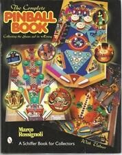 Pinball Machines Everything You Wanted to Know by Marco Rossignoli