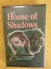 House of Shadows ~ Chapman, Renate ~ HC G
