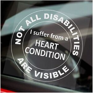 1 x Heart Condition Window Sticker Not All Disabilities Are Visible Car Sign